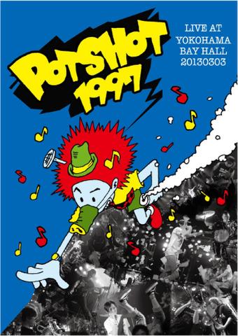 POTSHOT 1997 DVD Live at Yokohama Bayhall