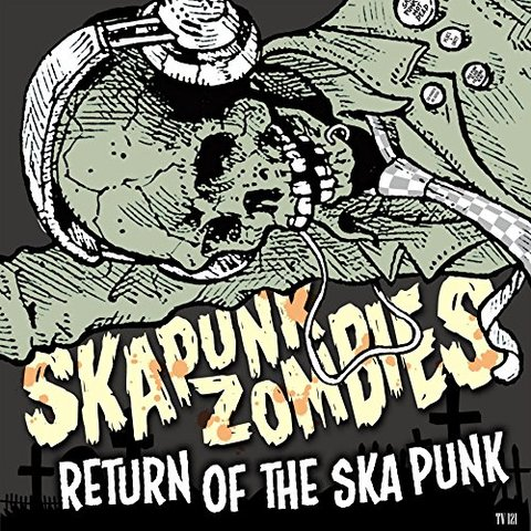 SKA PUNK ZOMBIES CD Return Of The Ska Punk