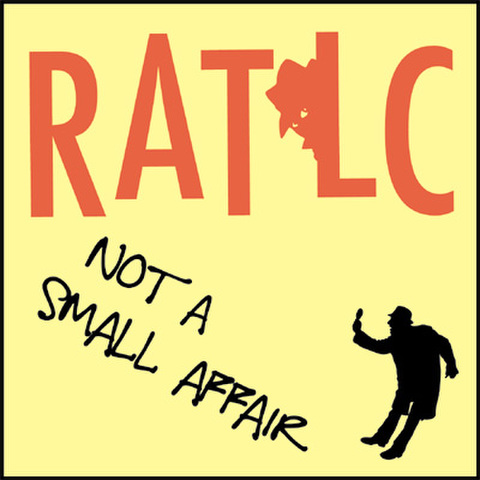 RATLC CD「NOT A SMALL AFFAIR」