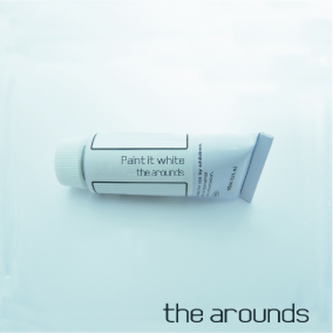 the arounds CD 「Paint it white」