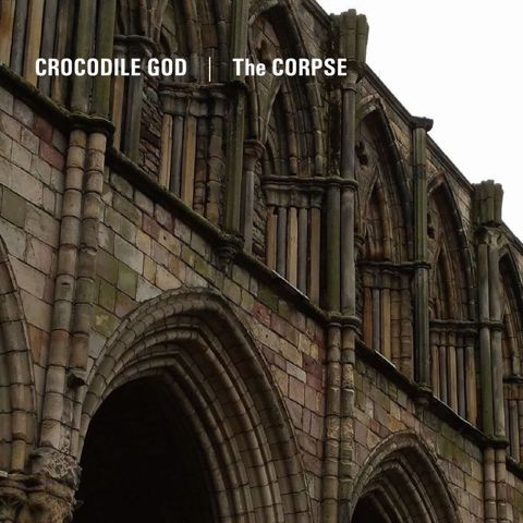 Crocodile God / The Corpse - Split