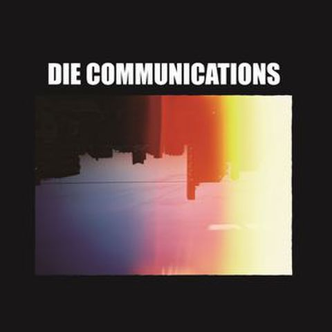 Die Communications - The World Is Beautiful Complex(LP)