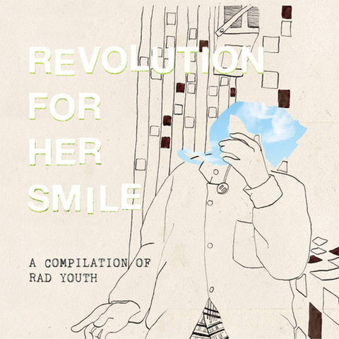 REVOLUTION FOR HER SMILE - A COMPILATION OF RAD YOUTH