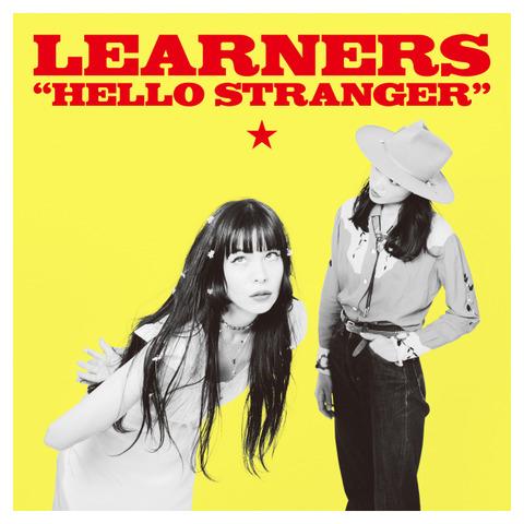 LEARNERS - HELLO STRANGER[CD]