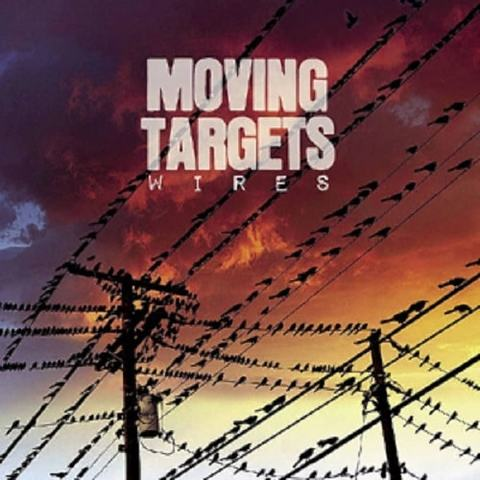 MOVING TARGETS - WIRES
