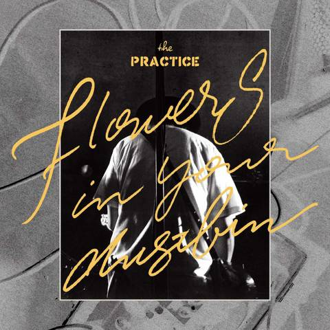 the PRACTICE - Flowers in your dustbin