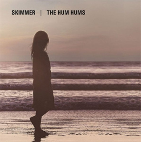 Skimmer / The Hum Hums - Split