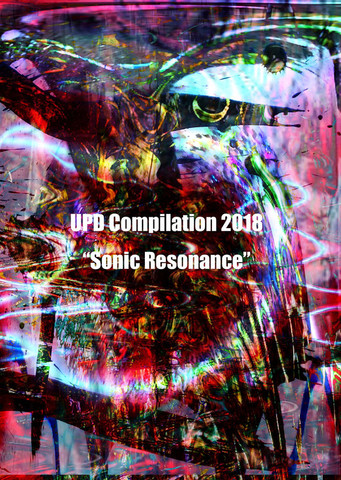 "UPD Compilation 2018 V.A. ""Sonic Resonance"""