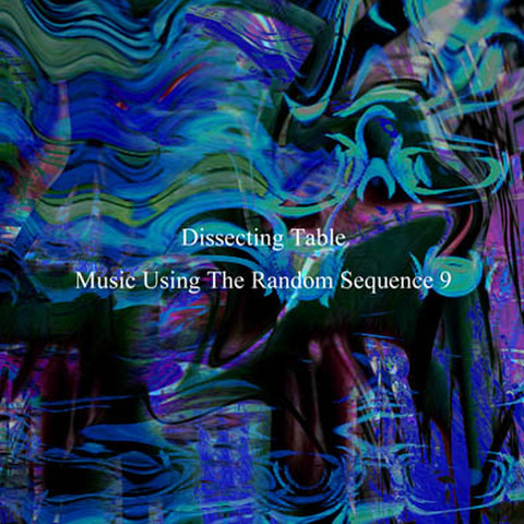 dissecting table/music using the random sequence 9