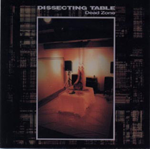 dissecting table/dead zone