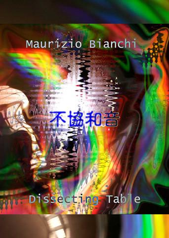 Dissecting Table,Maurizio Bianchi/Fukyouwaon