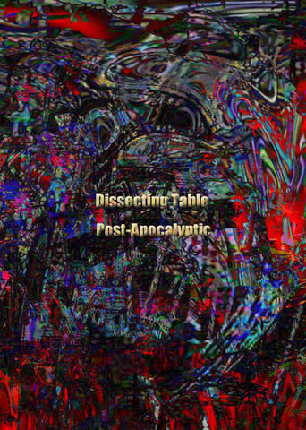 Dissecting Table / Post-Apocalyptic