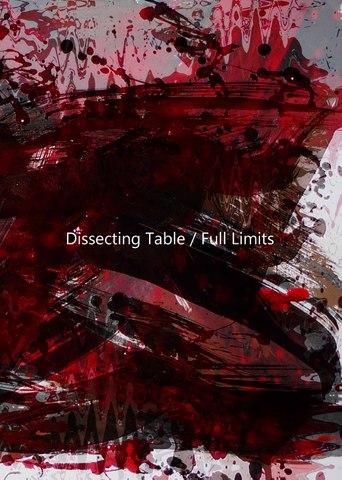 Dissecting Table / Full Limits