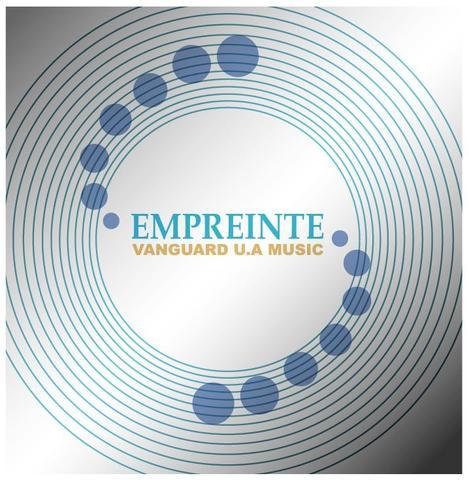 EMPREINTE / VANGUARD U.A MUSIC