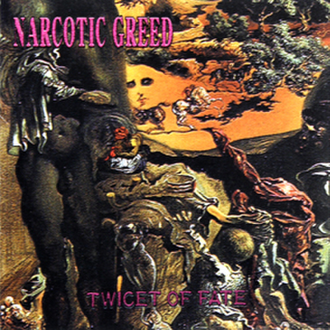 NARCOTIC GREED『TWICET OF FATE』