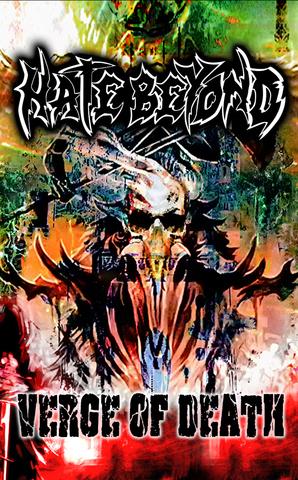 HATE BEYOND『VERGE OF DEATH』カセットテープ