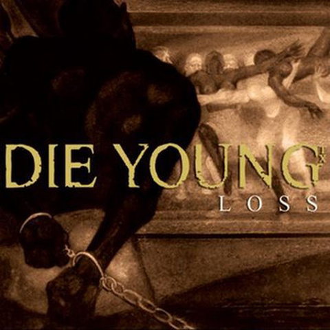 DIE YOUNG loss 7inch