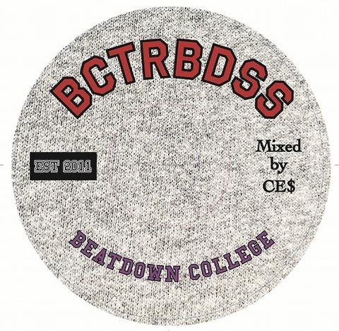 CE$ / Bctrbdss est2011 Beatdown College MIX CD