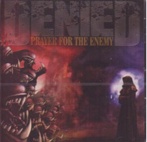 DENIED prayer for the enemy CD