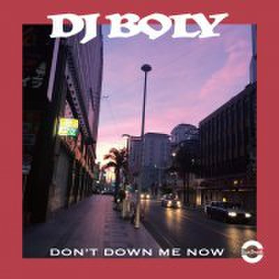 DJ BOLY don't down me now MIX CD