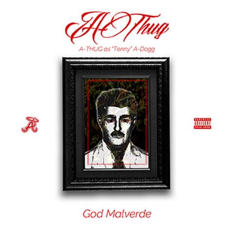A-THUG GOD MALVERDE