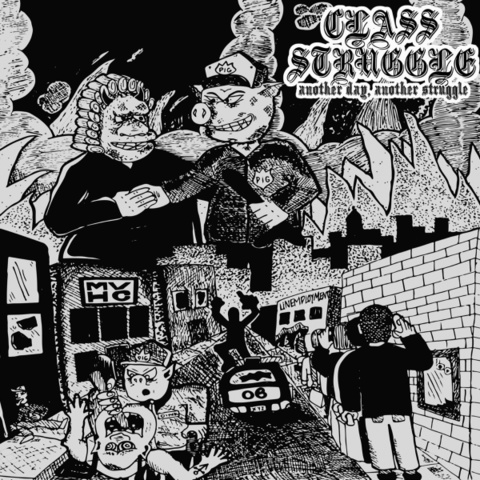 CLASS STRUGGLE another day another struggle 7inch