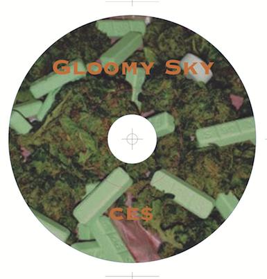 CE$ gloomy sky MIX CD