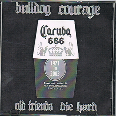 BULLDOG COURAGE demo 2007 CD-R