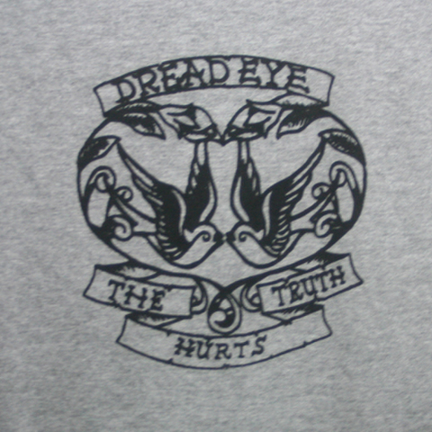 DREAD EYE truth gets hurt T-SHIRTS