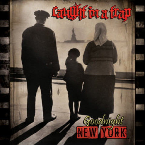 CAUGHT IN A TRAP good night new york CD