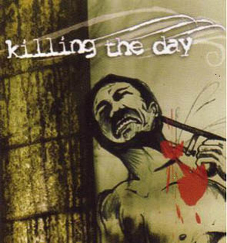 KILLING THE DAY s/t CD