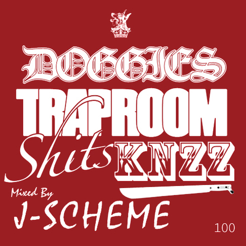 J-SCHEME doggies trap room shit$ MIX KNZZ