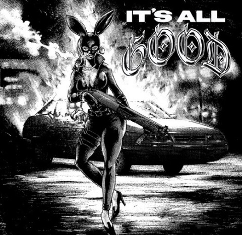 IT'S ALL GOOD it's all good 7INCH