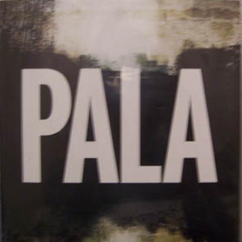 PALA s/t 7inch