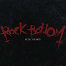 ROCK BOTTOM hell on earth CD