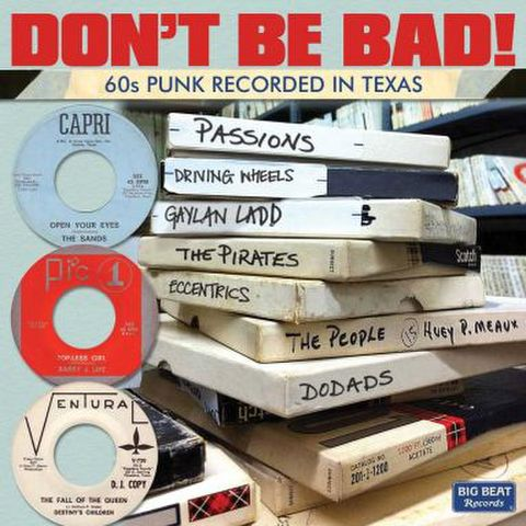 V.A. don't be bad! 60s punk recorded in texas CD
