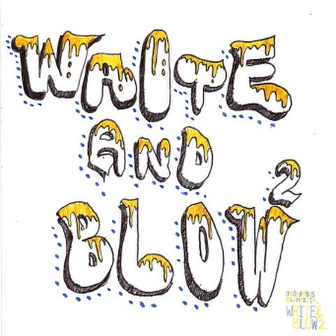 J.COLUMBUS & BLAH-MUZIK write & blow 2