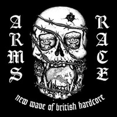ARMS RACE / NEW WAVE OF BRITISH HARDCORE-COMPLETE DISCOGRAPHY CD