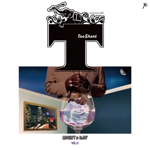 TEE-$HORT NIGHT&BAY vol.11 MIX CD