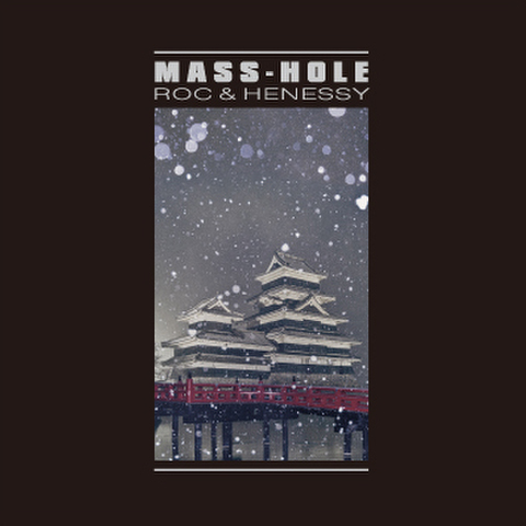 MASS-HOLE roc & henessy MIX CD
