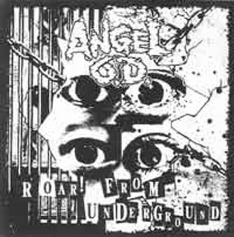 ANGEL O.D roar from underground 7inch