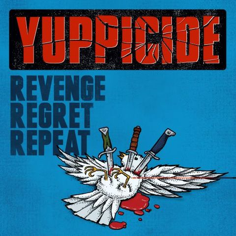YUPPICIDE revenge regret repeat CD