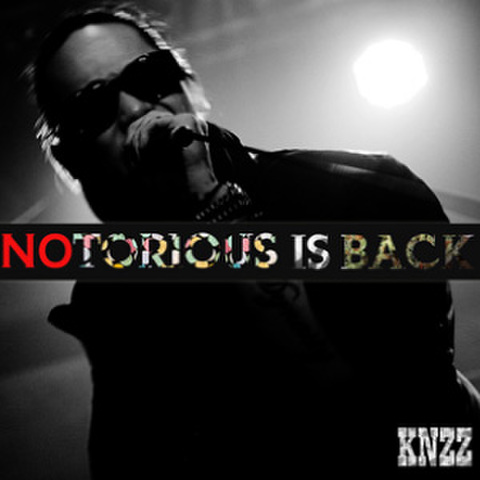 KNZZ notorious is back CD