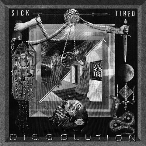SICKTIRED dissolution LP