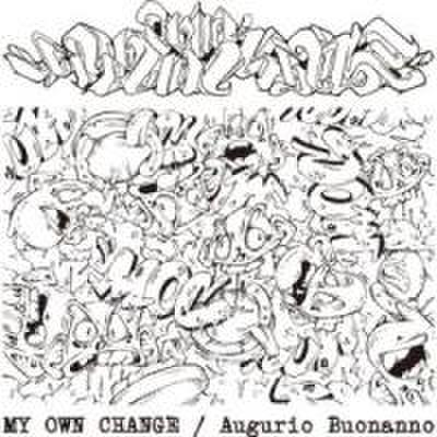 MY OWN CHANGE augurio buonanno CD