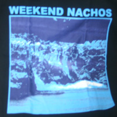 WEEKEND NACHOS worthless T-shirts