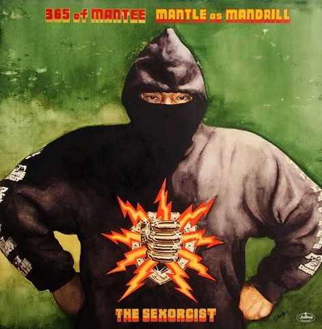 MANTLE as MANDRILL - 365 of MANTEE THE SEXORCIST CD