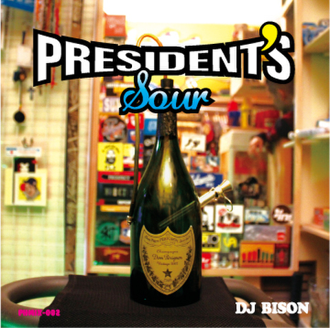 DJ BISON presidents sour MIX CD