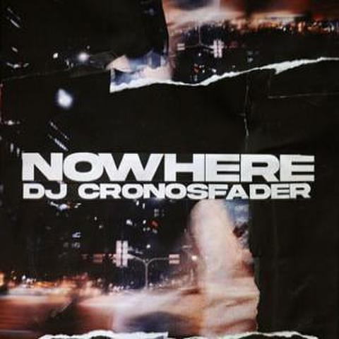 DJ CRONOSFADER nowhere MIX CD