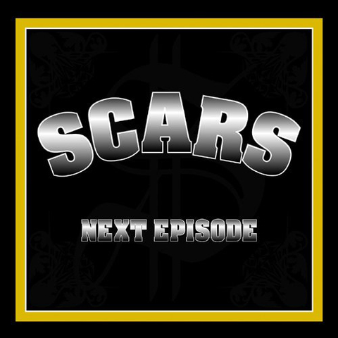 SCARS next episode CD